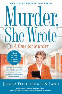 A Time for Murder (Murder, She Wrote, #50)