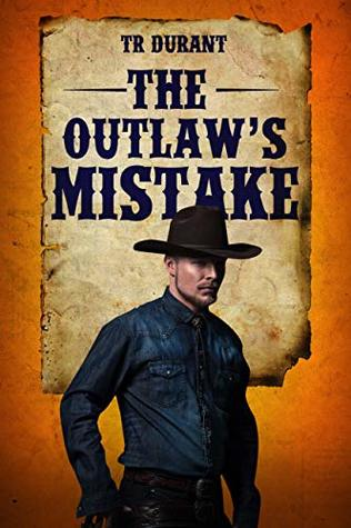 The Outlaw's Mistake