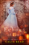 Echoes of Time (Surviving Time, #3)