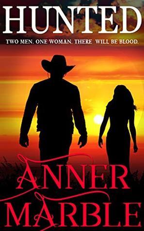 Hunted: A Western Romantic Suspense Novel