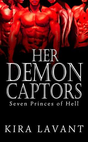 Her Demon Captors (Seven Princes of Hell Book 0)
