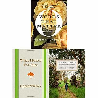 Oprah Winfrey 3 Books Collection Set (The Path Made Clear, What I Know for Sure, Words That Matter)