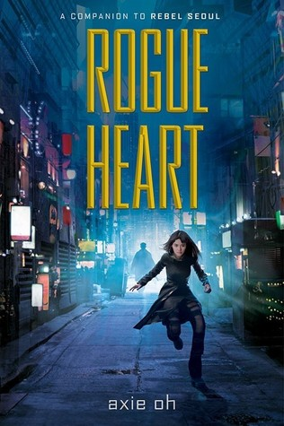 Rogue Heart (Rebel Seoul, #2)