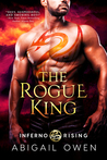 The Rogue King (Inferno Rising, #1)