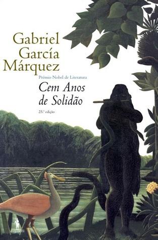 Cem Anos de Solidão by Gabriel García Márquez