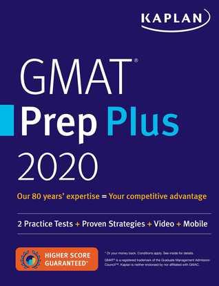 GMAT Prep Plus 2020: 6 Practice Tests + Proven Strategies + Online + Mobile