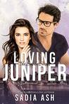 Loving Juniper (Smoke Series, #3.5)