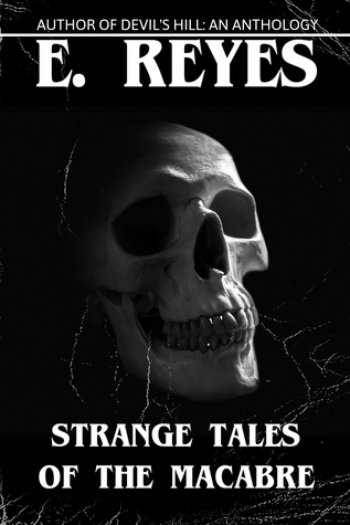 Strange Tales of the Macabre: Stories