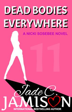 Dead Bodies Everywhere (Nicki Sosebee #11)