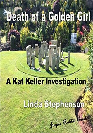 Death of a Golden Girl: Kat Keller Short Stories Book 7