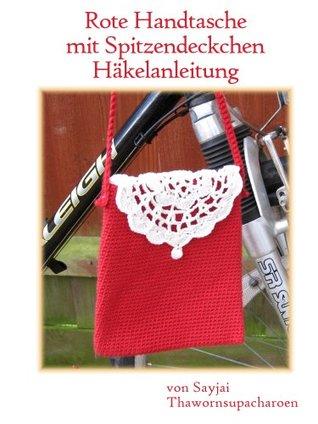 Rote Handtasche mit Spitzendeckchen Häkelanleitung