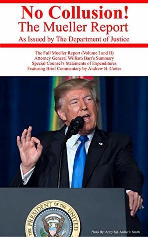 No Collusion! The Mueller Report