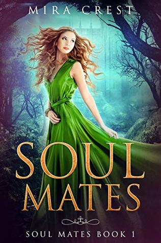 Soul Mates: Reverse Harem Fantasy (Book 1)