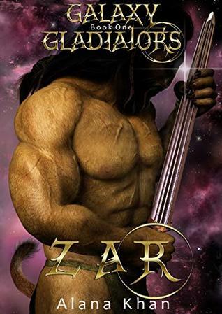 Zar (Galaxy Gladiators #1)