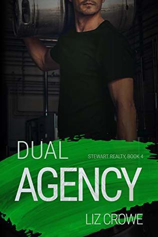 Dual Agency (Stewart Realty Book 4)