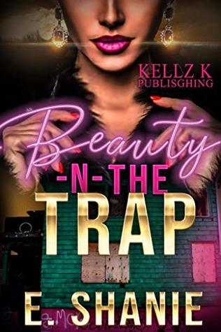 Beauty -N- The Trap (Beauty -N- Trap Book 1)