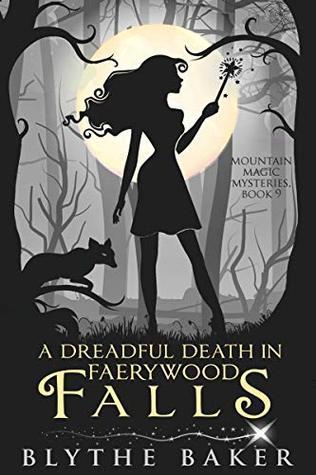 A Dreadful Death in Faerywood Falls
