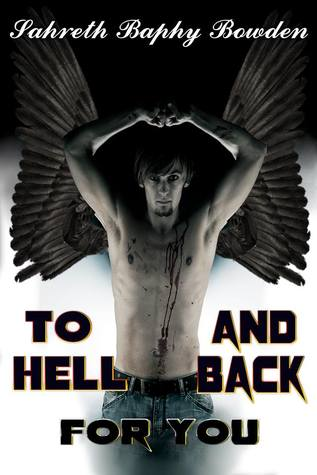 To Hell and Back for You