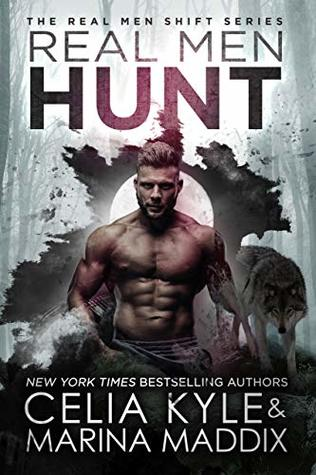 Real Men Hunt (Real Men Shift, #7)