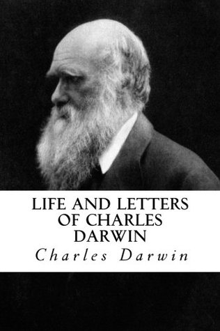 Life and Letters of Charles Darwin: Volume 2