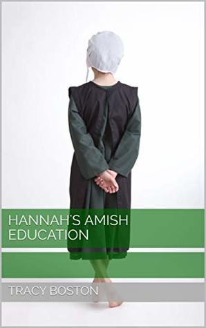 Hannah's Amish Education