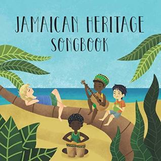 Jamaican Heritage Songbook (Fiddlefox World Heritage Songbooks)
