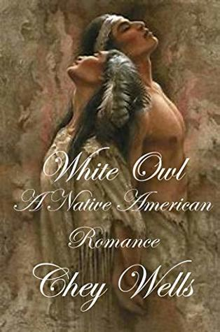 White Owl: Native American Romance (Cherokee of North Carolina Book 4)