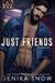 Just Friends by Jenika Snow