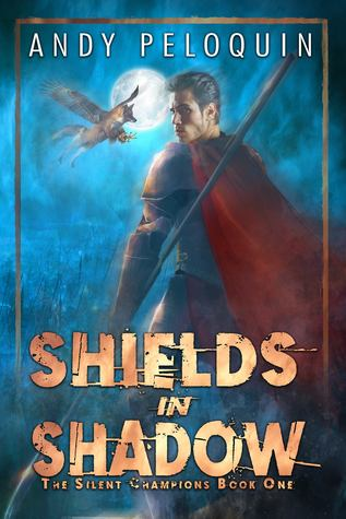 Shields in Shadow (The Silent Champions #1)