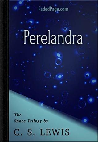 Perelandra (Space Trilogy #2)