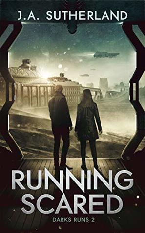 Running Scared (Dark Runs Book 2)