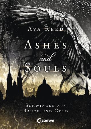 Schwingen aus Rauch und Gold (Ashes and Souls, #1)