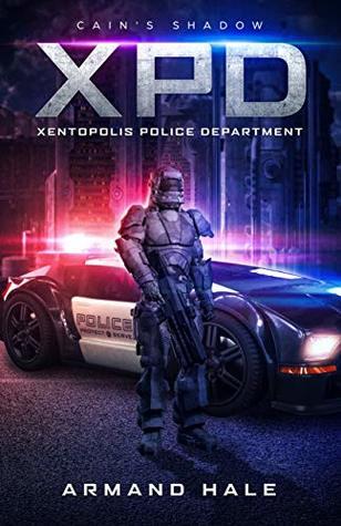 XPD Xentopolis Police Department: Cain's Shadow