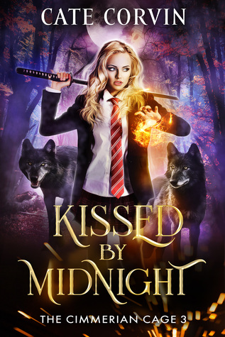 Kissed by Midnight (The Cimmerian Cage, #3)