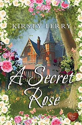 A Secret Rose
