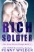RICH SOLDIER (The Dirty Thirty Pledge, #2)
