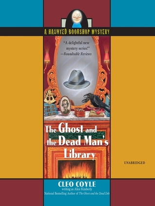 The Ghost and the Dead Man's Library (Haunted Bookshop Mystery, #3) (Audiobook)