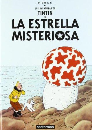 La Estrella Misteriosa/ the Shooting Star