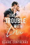 The Trouble With ...