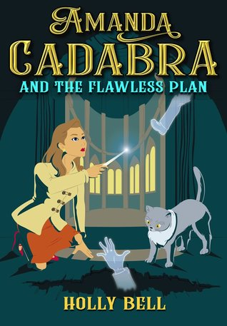 Amanda Cadabra and The Flawless Plan