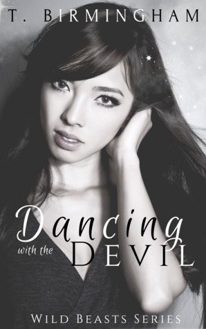 Dancing with the Devil (Wild Beasts Series Book 2)