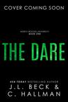 The Dare by Cassandra Hallman