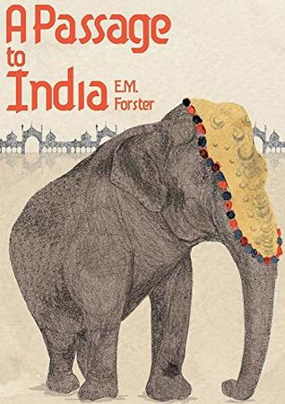 A Passage to India ( illustrated )