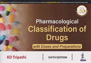 Pharmacological Classification Of Drugs With Doses And Preparations,6/Ed