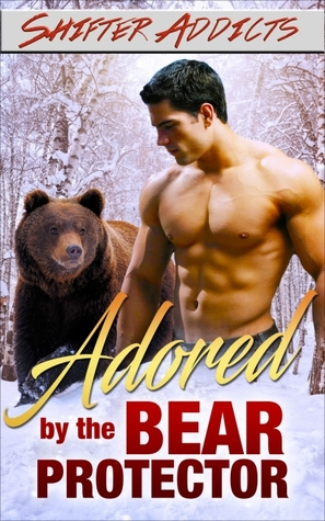 Adored by the Bear Protector