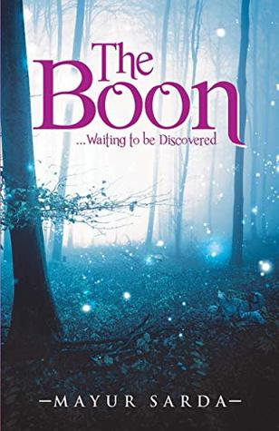 The Boon: Waiting to be discovered
