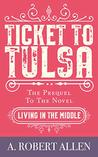 Ticket to Tulsa
