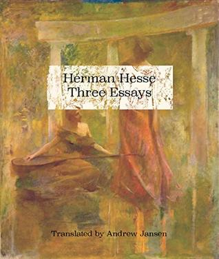 Herman Hesse Three Essays
