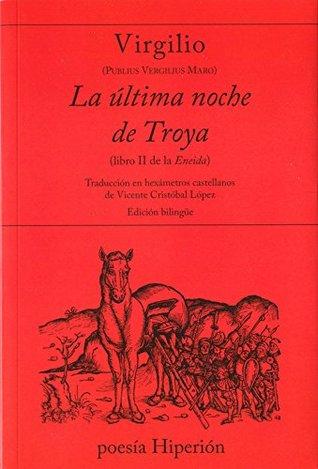 La última noche de Troya