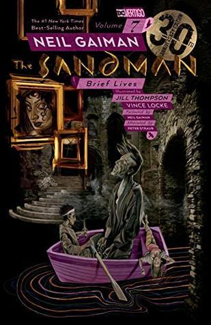 Sandman Vol. 7: Brief Lives - 30th Anniversary New Edition (The Sandman)